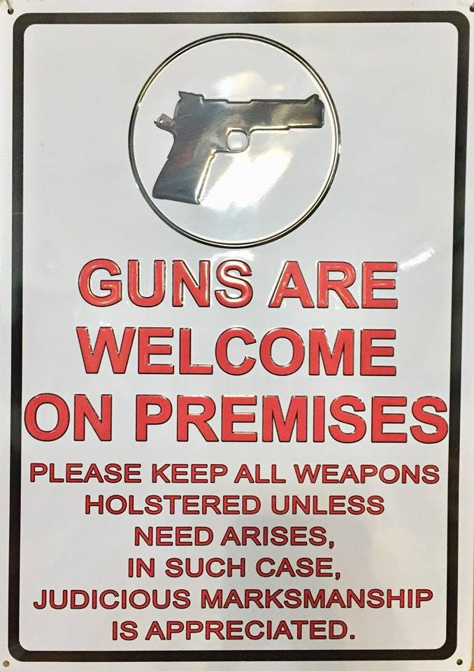 Guns Welcome Sign Posted At 57,000 Business, Causes Some Concerns